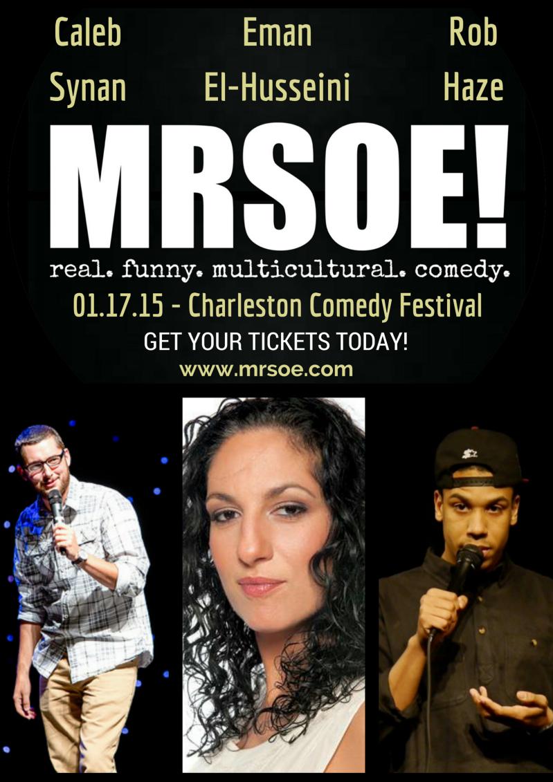 Charleston Comedy Festival 2015 Presents...MRSOE!
