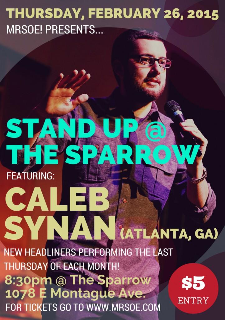 Stand Up at The Sparrow Presents...Caleb Synan