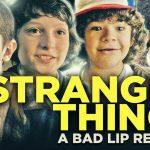 Stranger Things - Bad Lip Reading